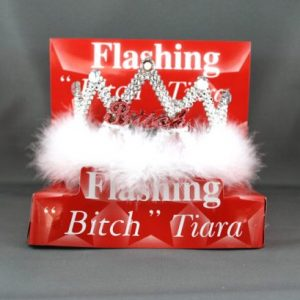 We Like To Party Flashing Tiara Bitch